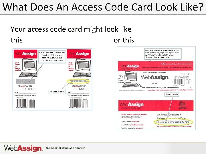 What Does An Access Code Card Look Like? Your access code card might look
