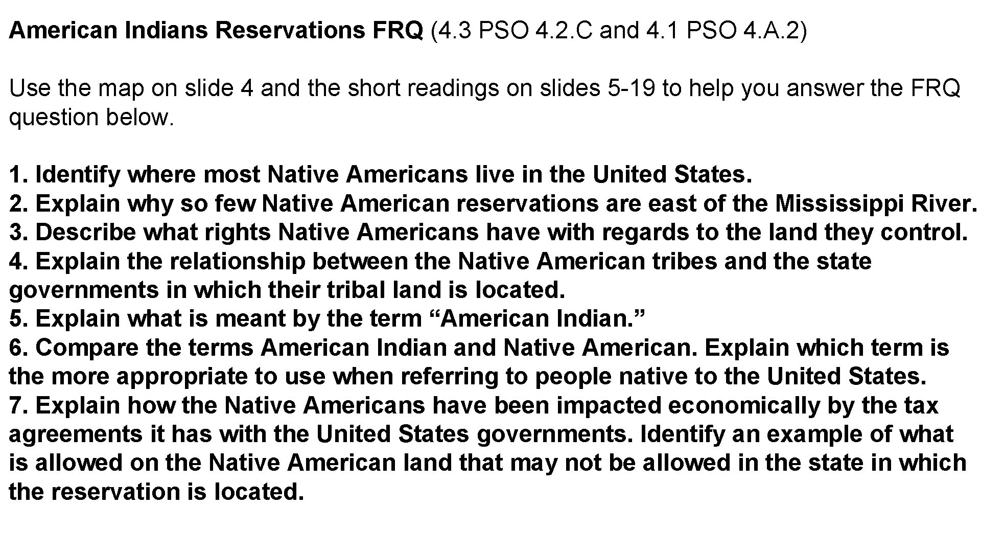American Indians Reservations FRQ (4. 3 PSO 4. 2. C and 4. 1 PSO