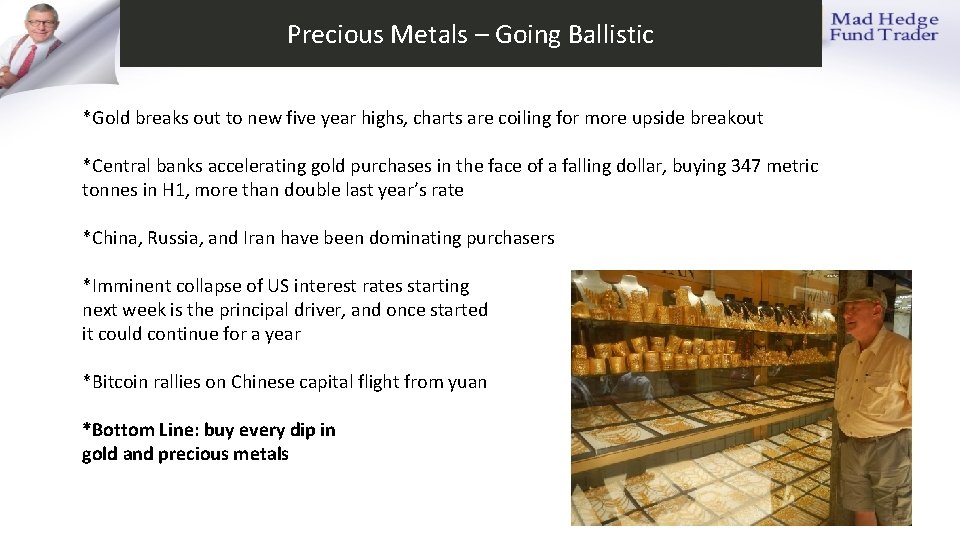 Precious Metals – Going Ballistic *Gold breaks out to new five year highs, charts