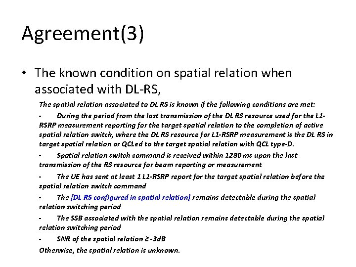 Agreement(3) • The known condition on spatial relation when associated with DL-RS, The spatial
