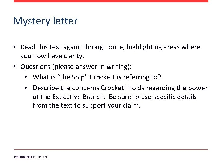 Mystery letter • Read this text again, through once, highlighting areas where you now