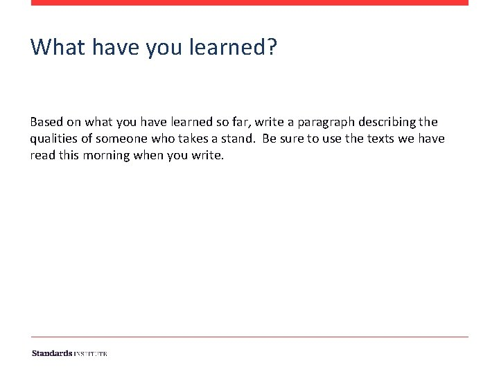 What have you learned? Based on what you have learned so far, write a