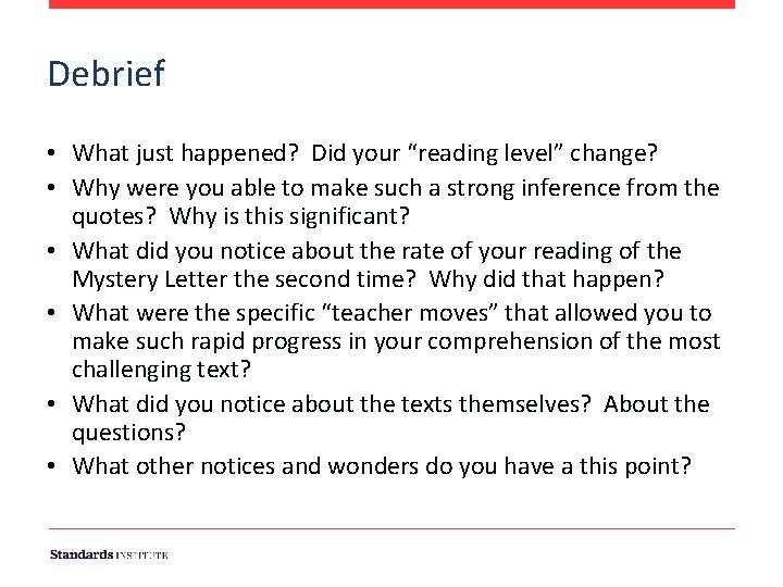 """Debrief • What just happened? Did your """"reading level"""" change? • Why were you"""