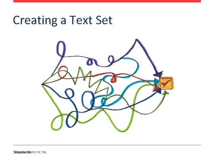 Creating a Text Set