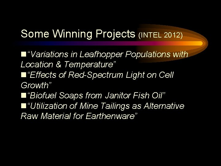 """Some Winning Projects (INTEL 2012) """"Variations in Leafhopper Populations with Location & Temperature"""" """"Effects"""
