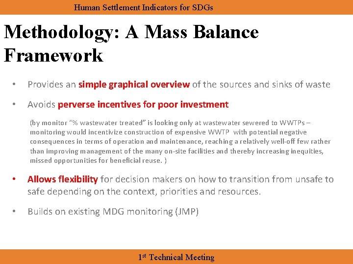 Human Settlement Indicators for SDGs Methodology: A Mass Balance Framework • Provides an simple