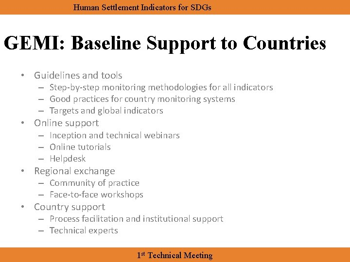 Human Settlement Indicators for SDGs GEMI: Baseline Support to Countries • Guidelines and tools