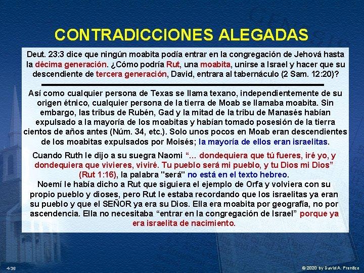CONTRADICCIONES ALEGADAS Deut. 23: 3 dice que ningún moabita podía entrar en la congregación