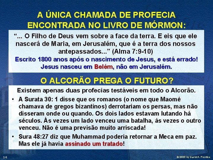 """A ÚNICA CHAMADA DE PROFECIA ENCONTRADA NO LIVRO DE MÓRMON: """". . . O"""