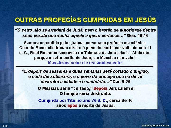 """OUTRAS PROFECÍAS CUMPRIDAS EM JESÚS """"O cetro não se arredará de Judá, nem o"""