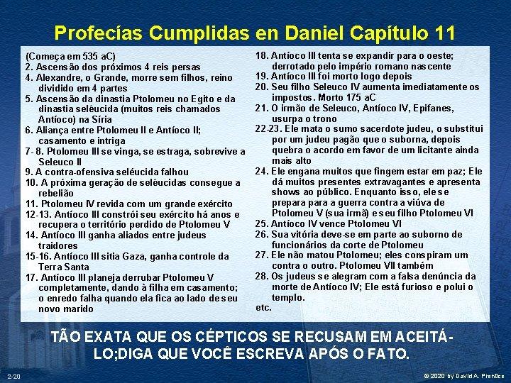 Profecías Cumplidas en Daniel Capítulo 11 (Começa em 535 a. C) 2. Ascensão dos