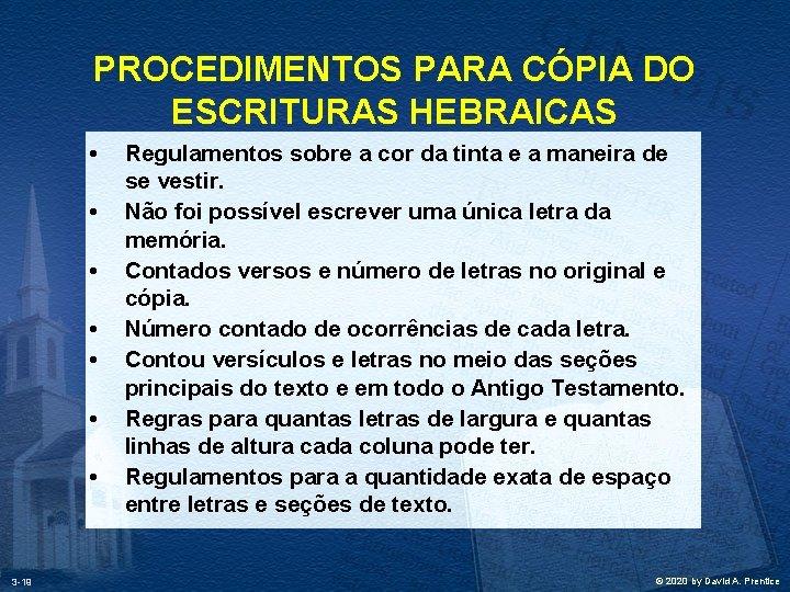 PROCEDIMENTOS PARA CÓPIA DO ESCRITURAS HEBRAICAS • • 3 -19 Regulamentos sobre a cor