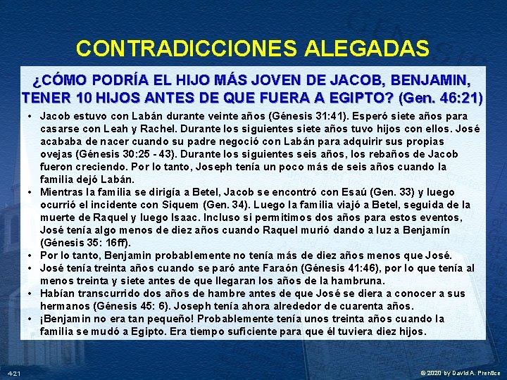 CONTRADICCIONES ALEGADAS ¿CÓMO PODRÍA EL HIJO MÁS JOVEN DE JACOB, BENJAMIN, TENER 10 HIJOS