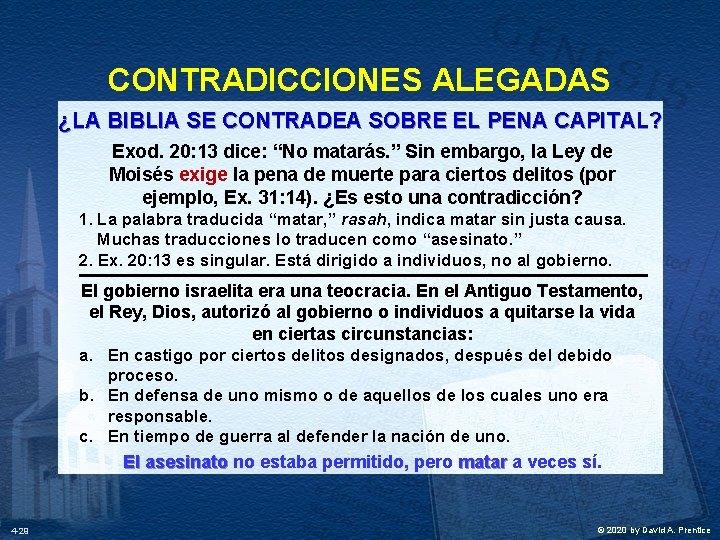 CONTRADICCIONES ALEGADAS ¿LA BIBLIA SE CONTRADEA SOBRE EL PENA CAPITAL? Exod. 20: 13 dice: