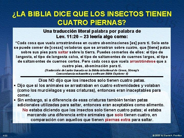 ¿LA BIBLIA DICE QUE LOS INSECTOS TIENEN CUATRO PIERNAS? Una traducción literal palabra por