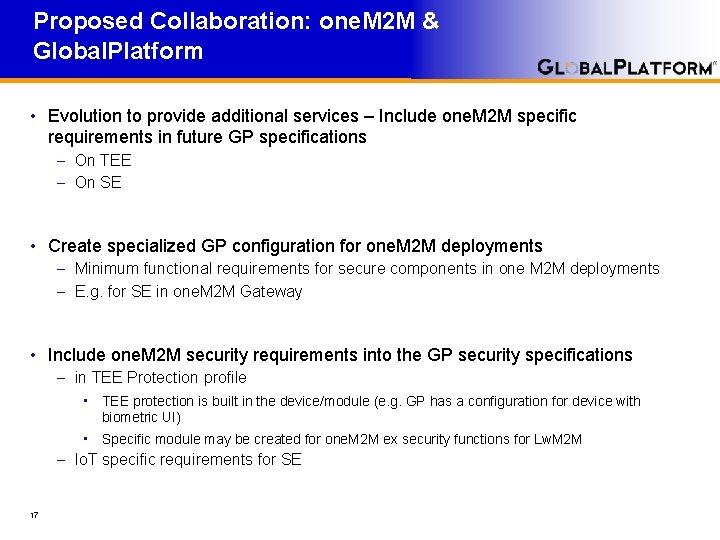 Proposed Collaboration: one. M 2 M & Global. Platform • Evolution to provide additional