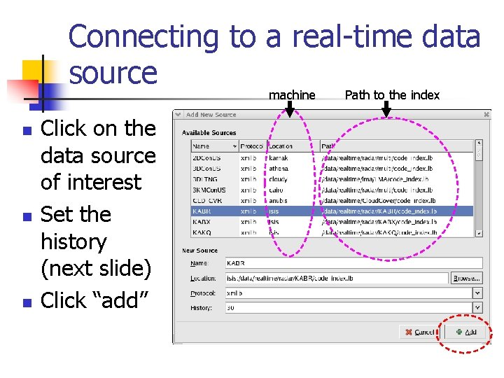 Connecting to a real-time data source machine n n n Click on the data