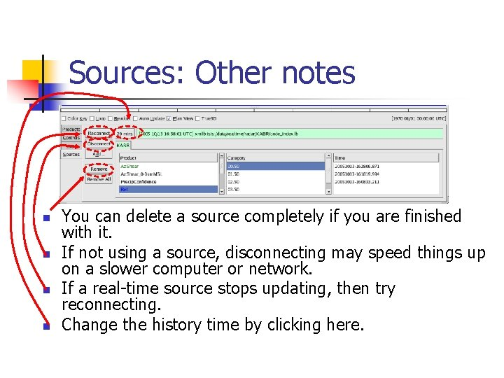 Sources: Other notes n n You can delete a source completely if you are