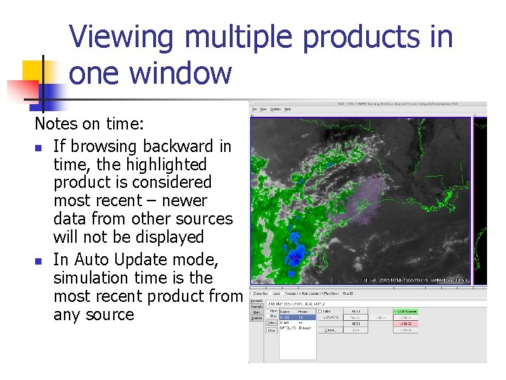 Viewing multiple products in one window Notes on time: n If browsing backward in