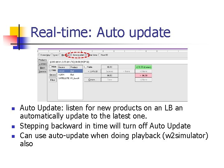 Real-time: Auto update n n n Auto Update: listen for new products on an