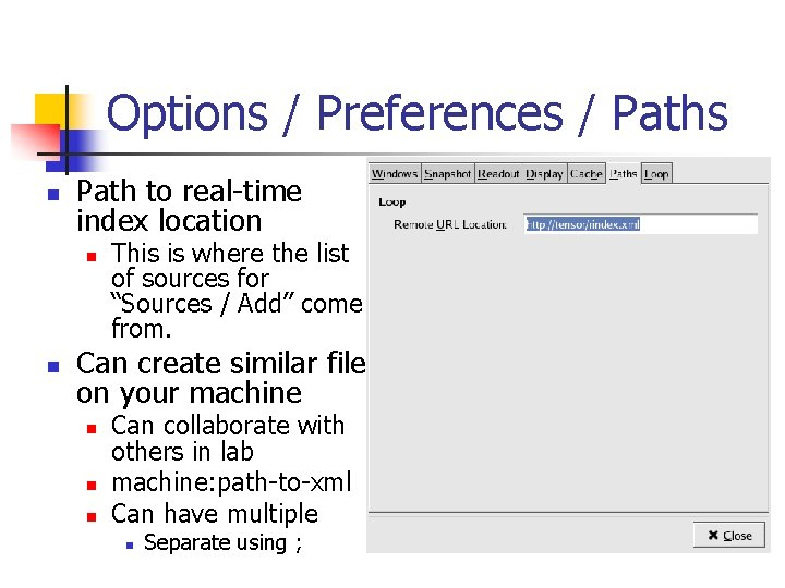 Options / Preferences / Paths n Path to real-time index location n n This