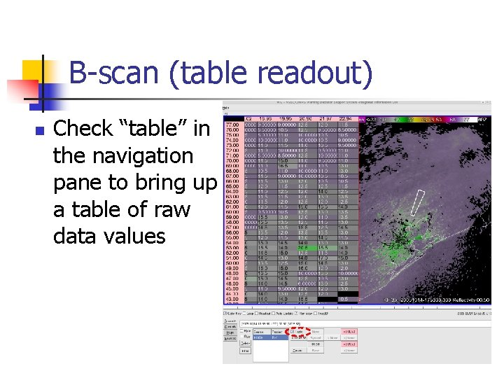 """B-scan (table readout) n Check """"table"""" in the navigation pane to bring up a"""