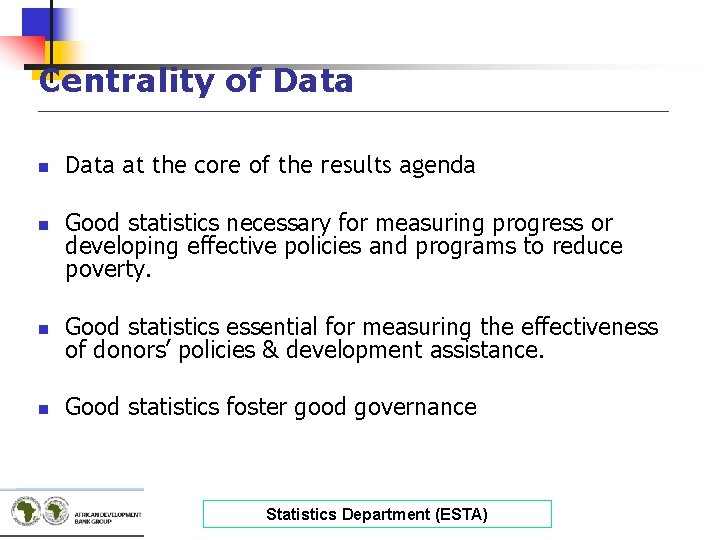 Centrality of Data _____________________________________ n n Data at the core of the results agenda