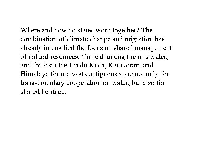 Where and how do states work together? The combination of climate change and migration