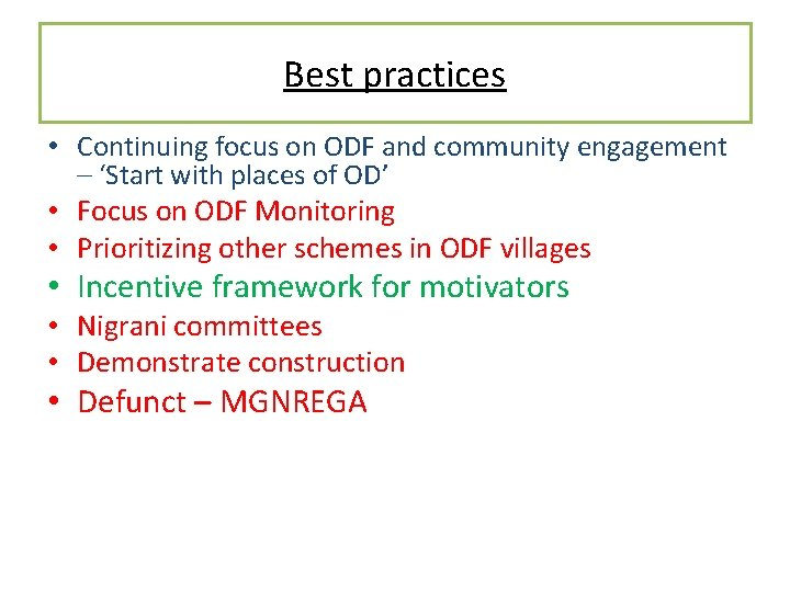 Best practices • Continuing focus on ODF and community engagement – 'Start with places