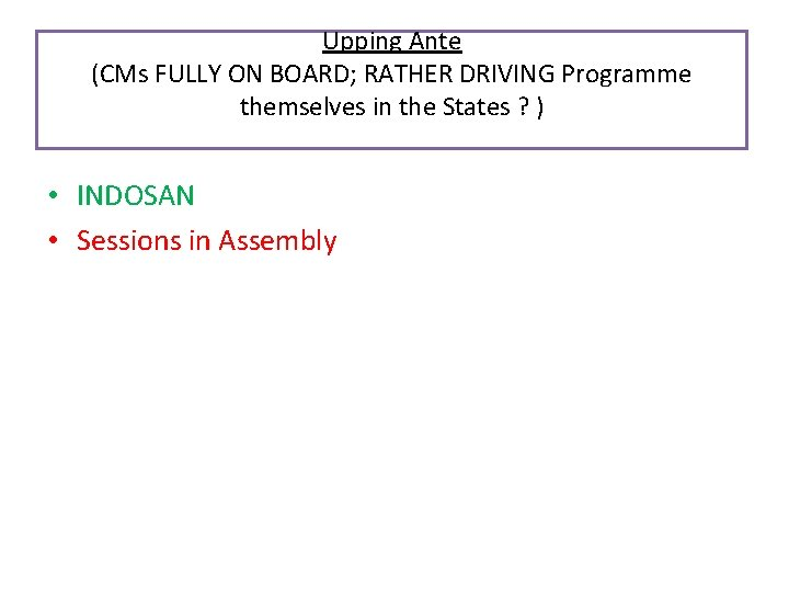 Upping Ante (CMs FULLY ON BOARD; RATHER DRIVING Programme themselves in the States ?