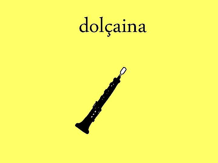 dolçaina