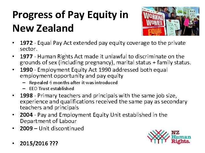 Progress of Pay Equity in New Zealand • 1972 - Equal Pay Act extended