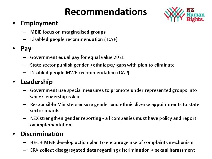 Recommendations • Employment – MBIE focus on marginalised groups – Disabled people recommendation (