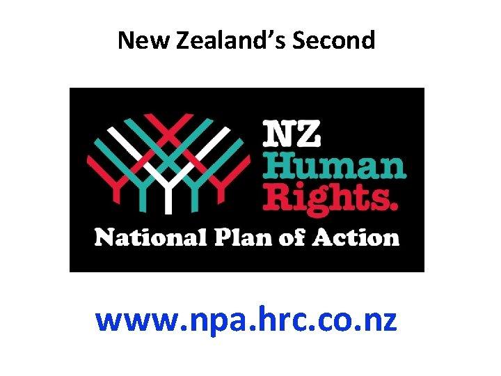New Zealand's Second www. npa. hrc. co. nz