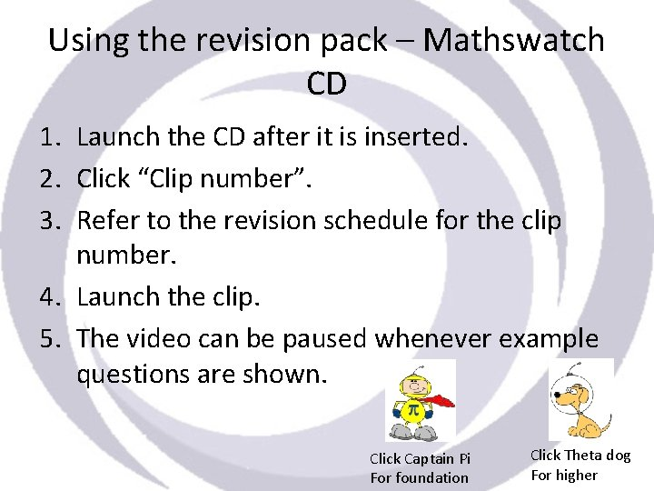 Using the revision pack – Mathswatch CD 1. Launch the CD after it is