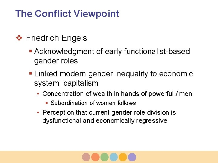 The Conflict Viewpoint v Friedrich Engels § Acknowledgment of early functionalist-based gender roles §