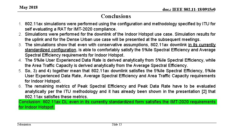 May 2018 doc. : IEEE 802. 11 -18/0915 r 0 Conclusions 1. 802. 11