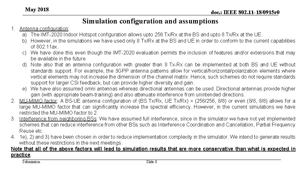 May 2018 doc. : IEEE 802. 11 -18/0915 r 0 Simulation configuration and assumptions