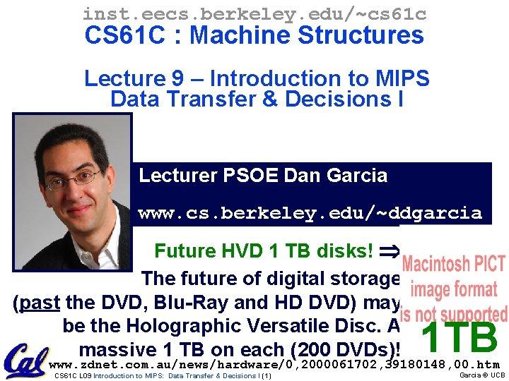 inst. eecs. berkeley. edu/~cs 61 c CS 61 C : Machine Structures Lecture 9
