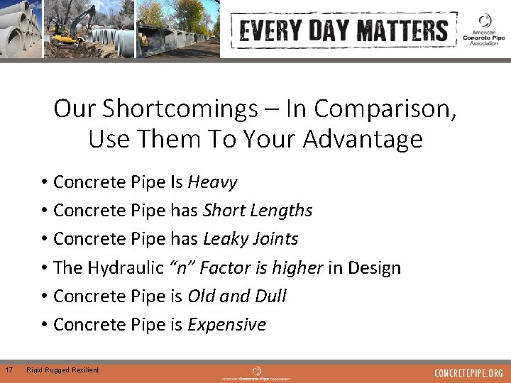 Our Shortcomings – In Comparison, Use Them To Your Advantage • Concrete Pipe Is