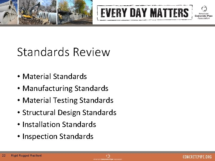Standards Review • Material Standards • Manufacturing Standards • Material Testing Standards • Structural
