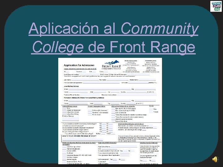 Aplicación al Community College de Front Range