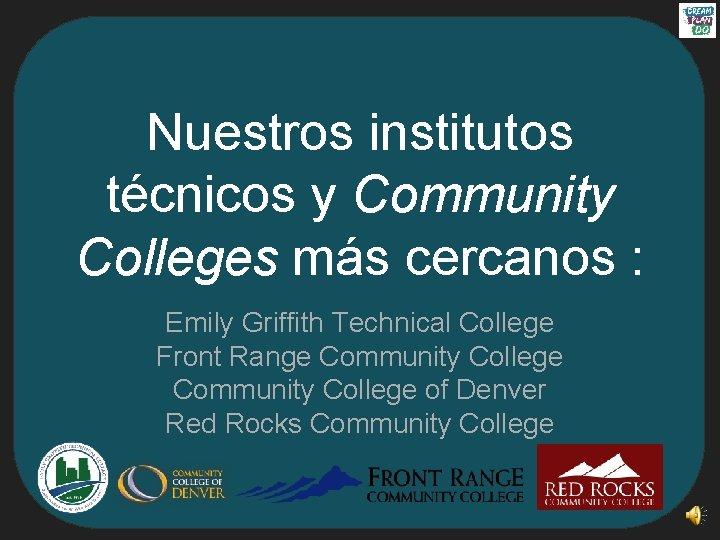 Nuestros institutos técnicos y Community Colleges más cercanos : Emily Griffith Technical College Front