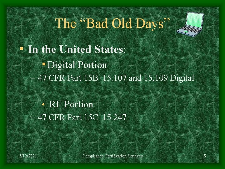 """The """"Bad Old Days"""" • In the United States: • Digital Portion – 47"""