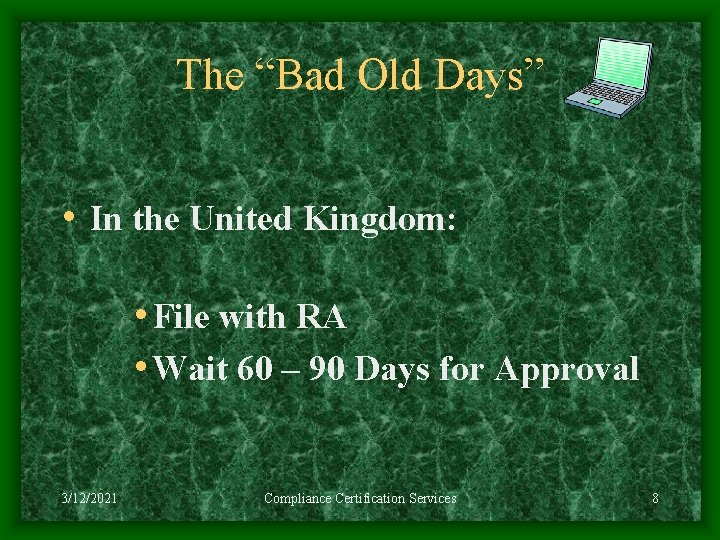"""The """"Bad Old Days"""" • In the United Kingdom: • File with RA •"""