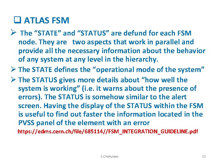 """q ATLAS FSM Ø The """"STATE"""" and """"STATUS"""" are defund for each FSM node."""