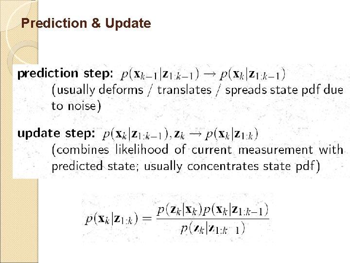 Prediction & Update