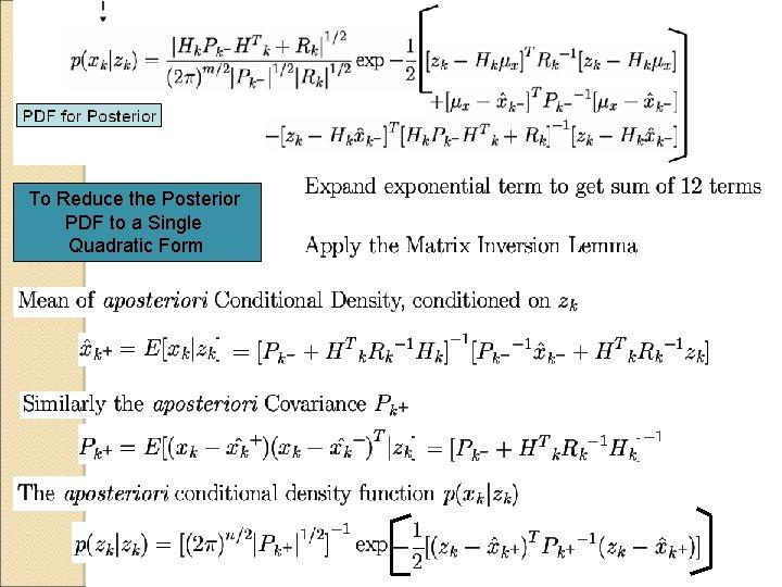 To Reduce the Posterior PDF to a Single Quadratic Form