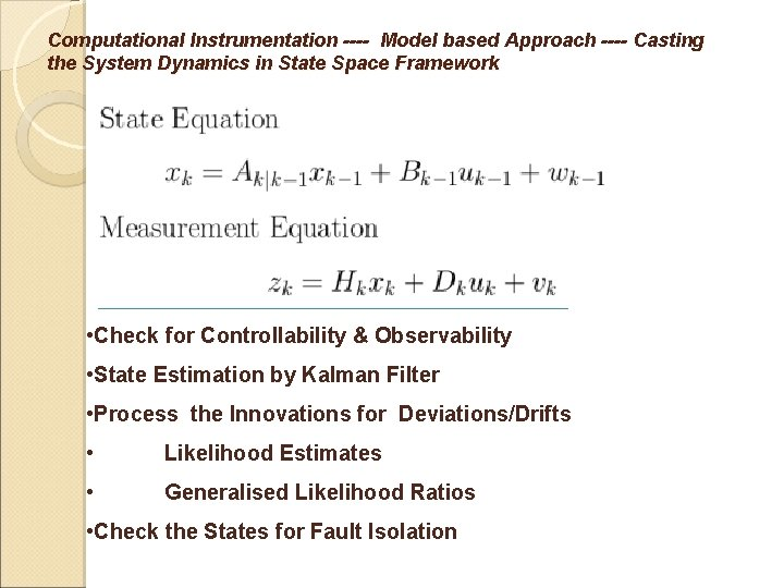 Computational Instrumentation ---- Model based Approach ---- Casting the System Dynamics in State Space