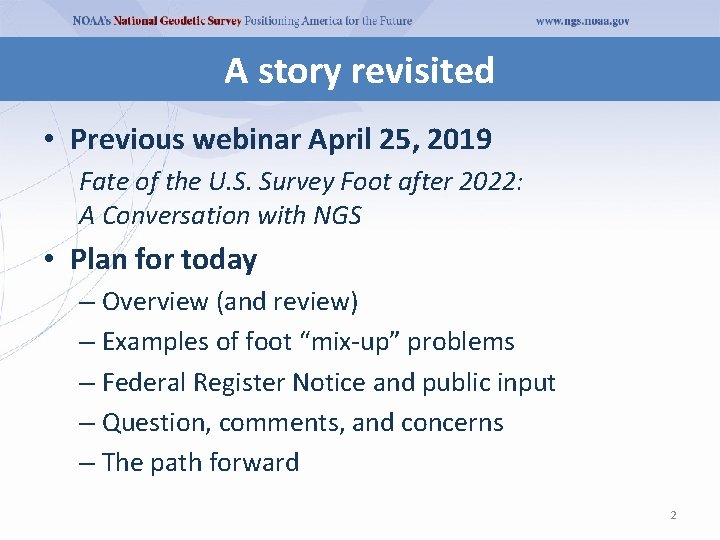 A story revisited • Previous webinar April 25, 2019 Fate of the U. S.